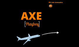 Axe Playboy trial
