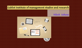 Gahlot institute of management studies and research