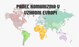 Padec komunizma v vzhodni Evropi
