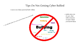 tips on not getting cyber bullied