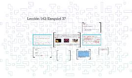 Lección 142: Ezequiel 37
