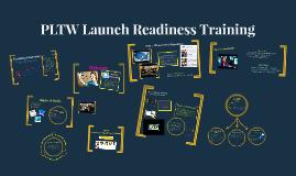 PLTW Launch Readiness Training