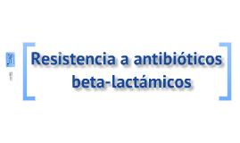 Resistencia a antibioticos beta-lactámicos