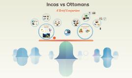 Incas vs Ottomans