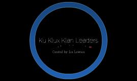 Ku Klux Klan Leaders