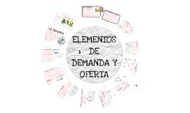 Elementos de demanda y oferta