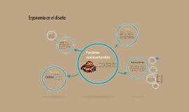 Copy of Factores socioculturales-ergonomía