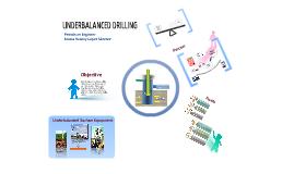Underbalanaced Drilling