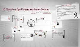 Derecho y Los Convencionalismos Sociales (introduccion al derecho parte 2)
