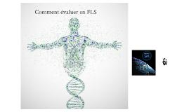 ADN de l'apprenant pour bien évaluer en FLS