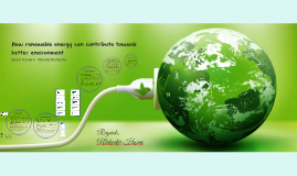 How renewable energy can contribute towards better environment