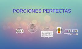 PORCIONES PERFECTAS