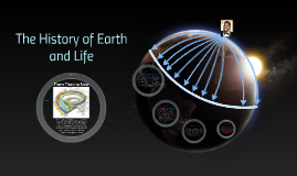 History of Earth and Life