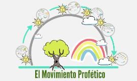 El Movimiento Profético
