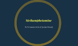 Methamphetamines