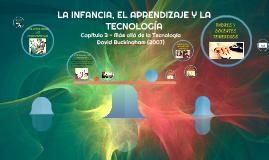 La Infancia, el aprendizaje y la tecnología