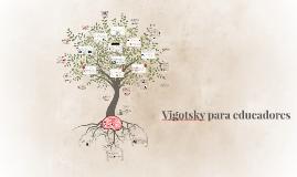 Vigotsky para educadores