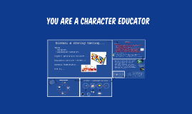 you are a character educator