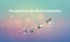 Copy of Programas de reforzamiento