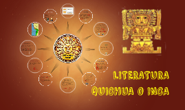 LITERATURA QUICHUA