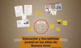 Educación y Sociabilidad juvenil en las elites de Buenos Air