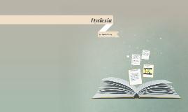 Copy of Dyslexia