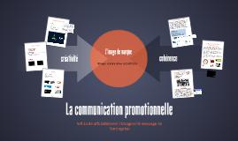 La communication promotionnelle