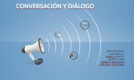 CONVERSACIÒN Y DIÀLOGO