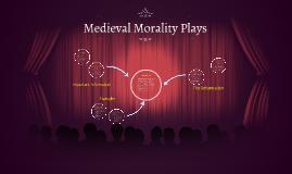 Medieval Morality Plays