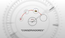 """""""CONSERVADORES"""""""