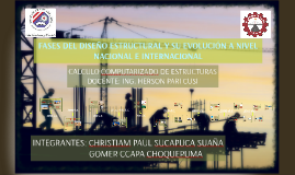 Copia de Fases del diseño estructural y su evolución a nivel nacional