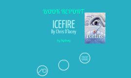 ICEFIRE-Book Report