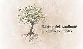 Estatuto del estudiante de educacion media