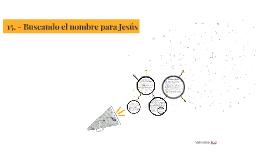 15. - Buscando el nombre para Jesús