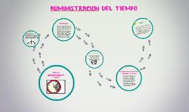 Copy of ADMINISTRACION DEL TIEMPO