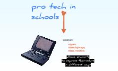 pro tech in schools