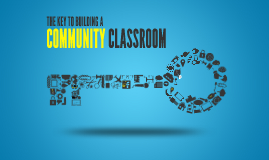 Copy of How to Build a Community Classroom