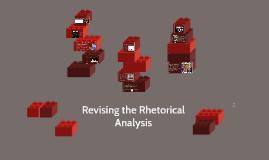 Revising the Rhetorical Analysis