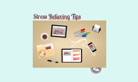 Stress Relieving Tips