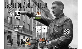 Escape de Adolf Hitler