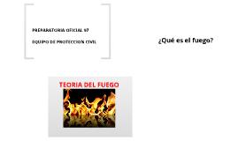 TEORÍA DEL FUEGO