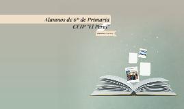 """Alumnos de 6º de Primaria CEIP """"El Peral"""""""