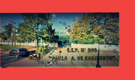 E.E.P. N° 606