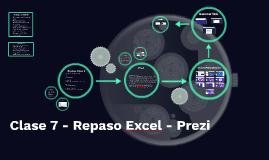 Clase 7 - Repaso Excel - Prezi