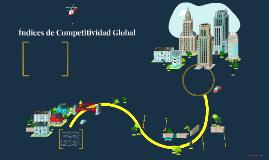 Índices de Competitividad Global