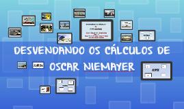 Desvendando os Cálculos de Oscar Niemayer