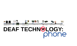 DEAF TECHNOLOGY: Phone