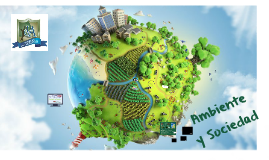 11º Ambiente y Sociedad