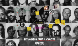 The Manson Family (Charles Manson)