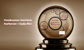 Copy of Pembuatan Natrium Karbonat